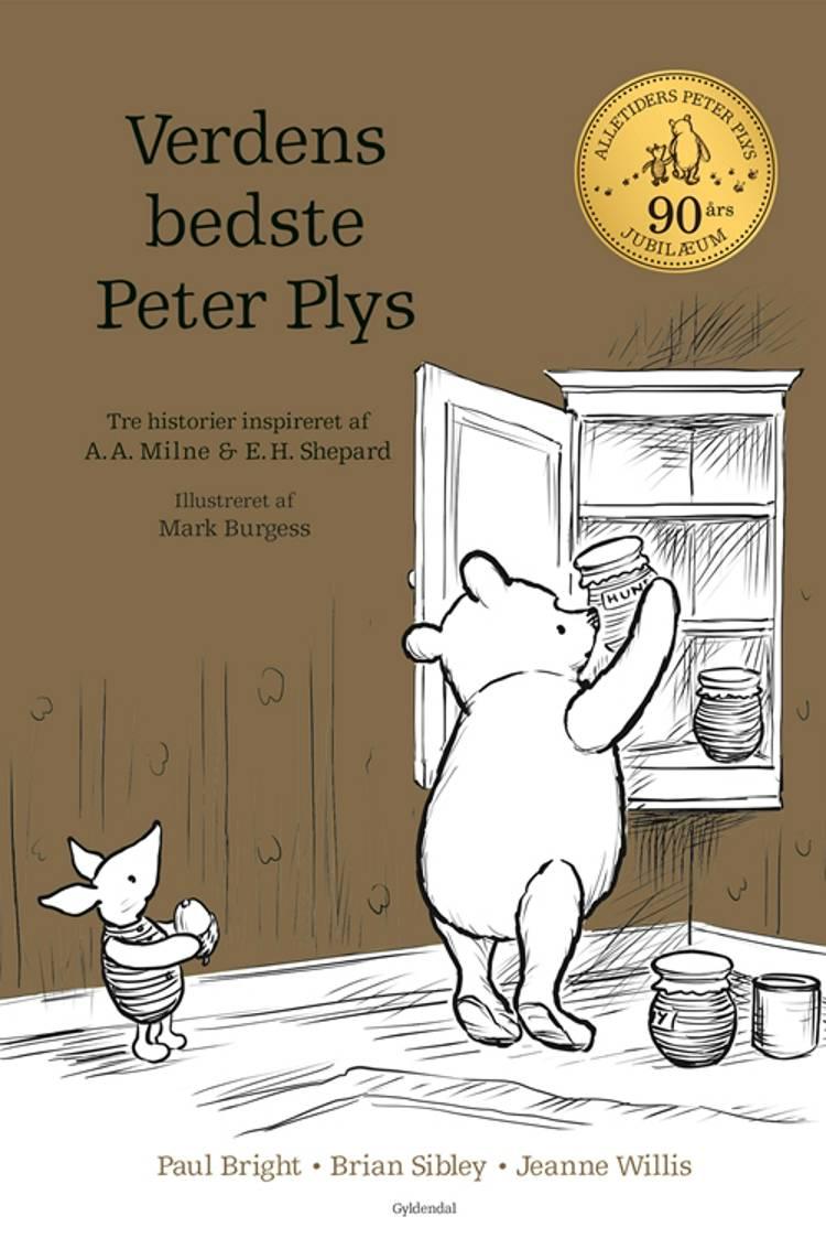 Verdens bedste Peter Plys af Brian Sibley, Jeanne Willis og Peter Bright