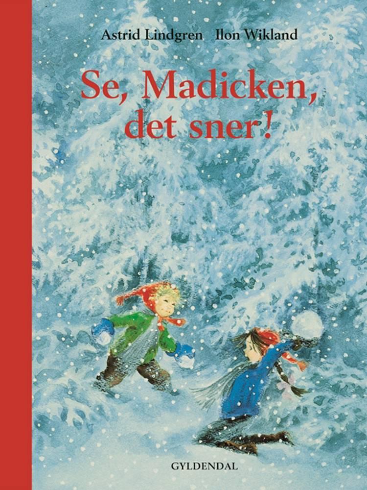 Se, Madicken, det sner! af Astrid Lindgren