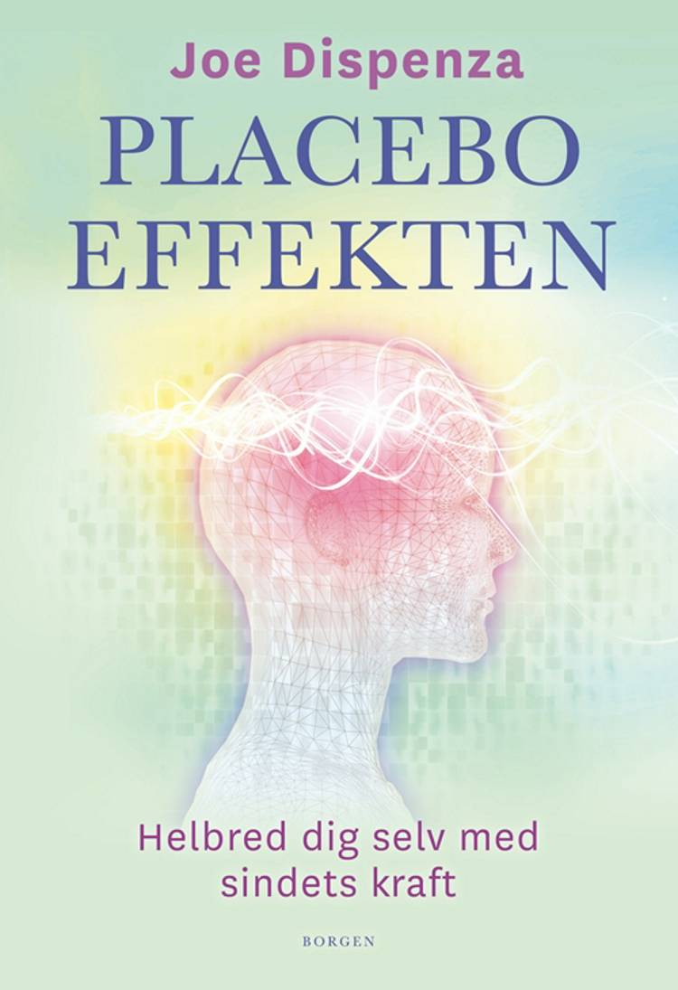 Placeboeffekten af Joe Dispenza