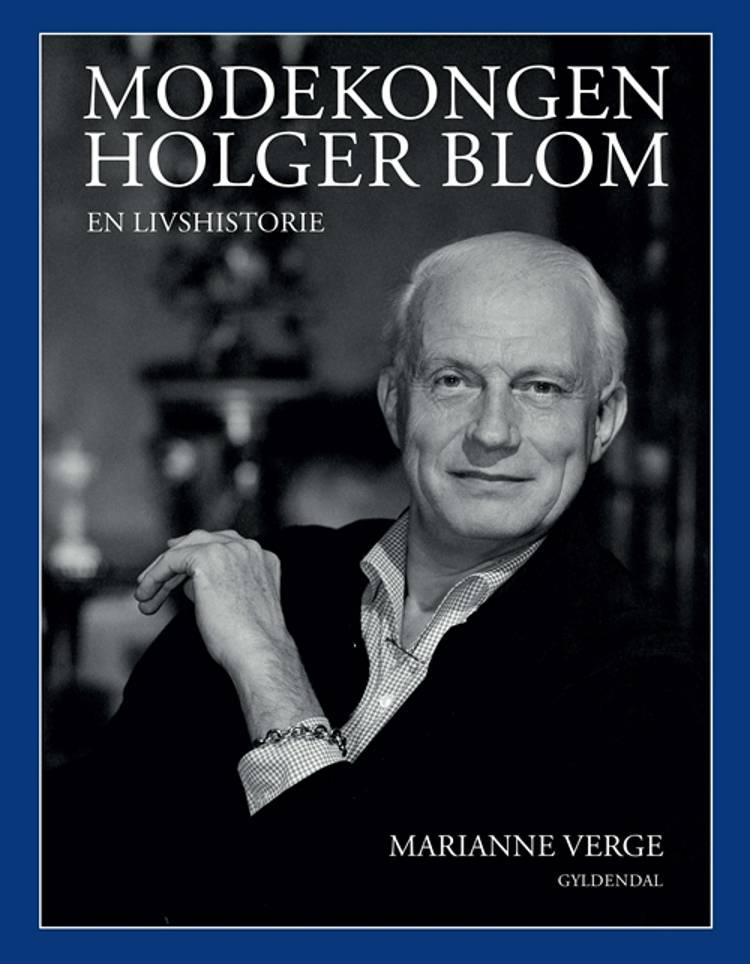Modekongen Holger Blom af Marianne Verge