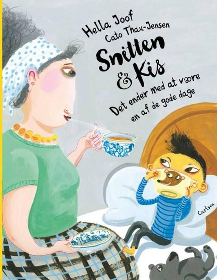 Snitten & Kis, Det ender med at være en af de gode dage, Hella Joof, børnebog, billedbog