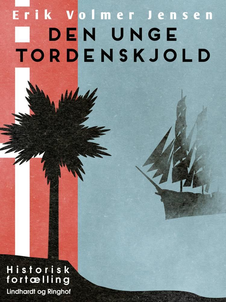 Den unge Tordenskjold af Erik Volmer Jensen