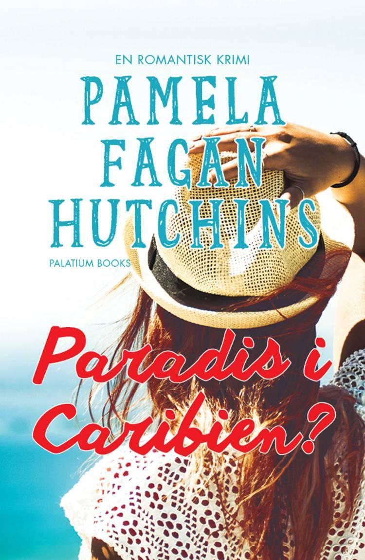 Paradis i Caribien? af Pamela Fagan Hutchins