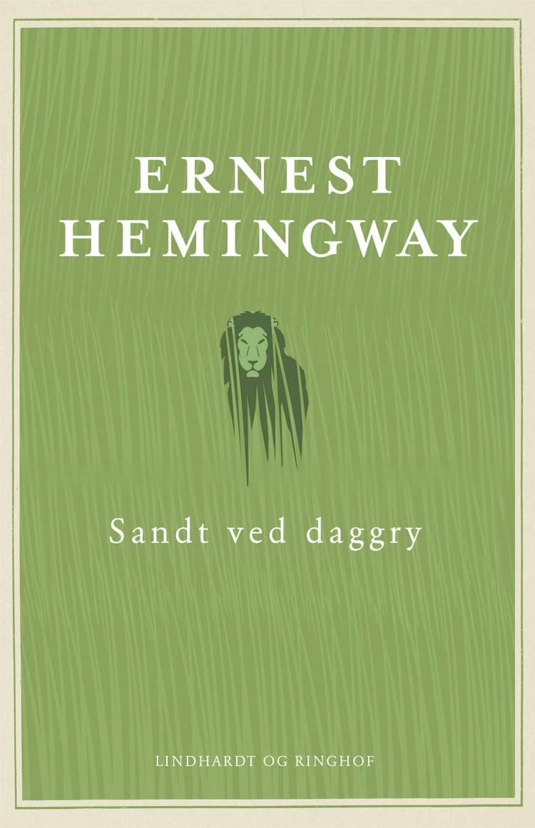 Sandt ved daggry af Ernest Hemingway