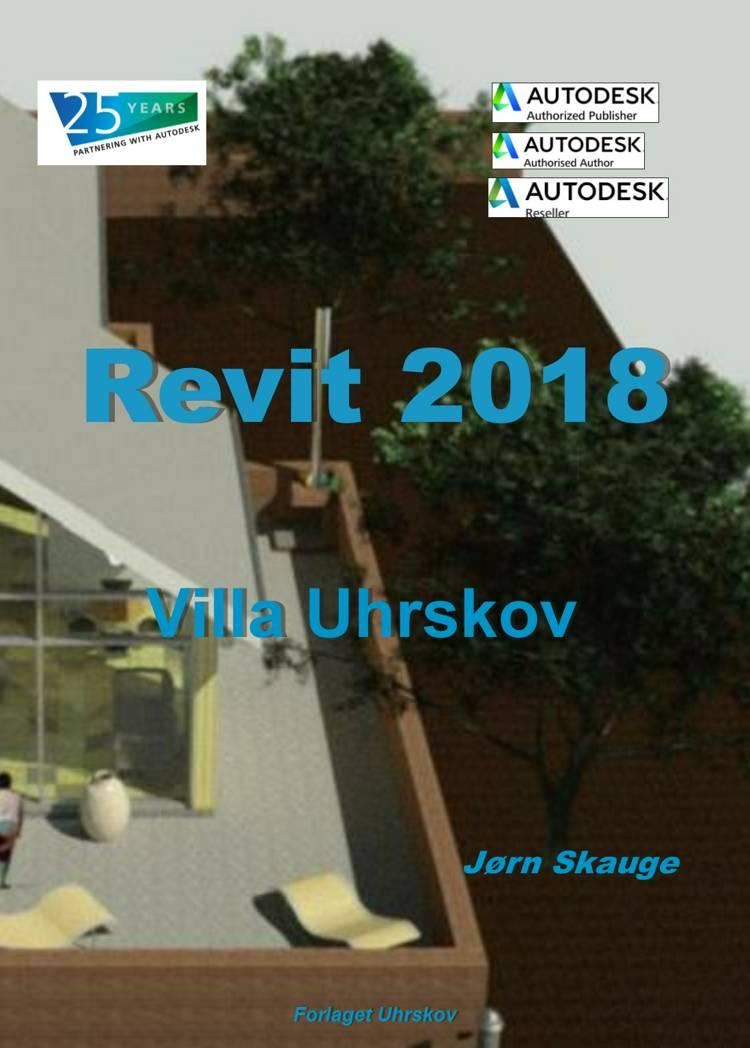 Revit 2018 - Villa Uhrskov af Jørn Skauge