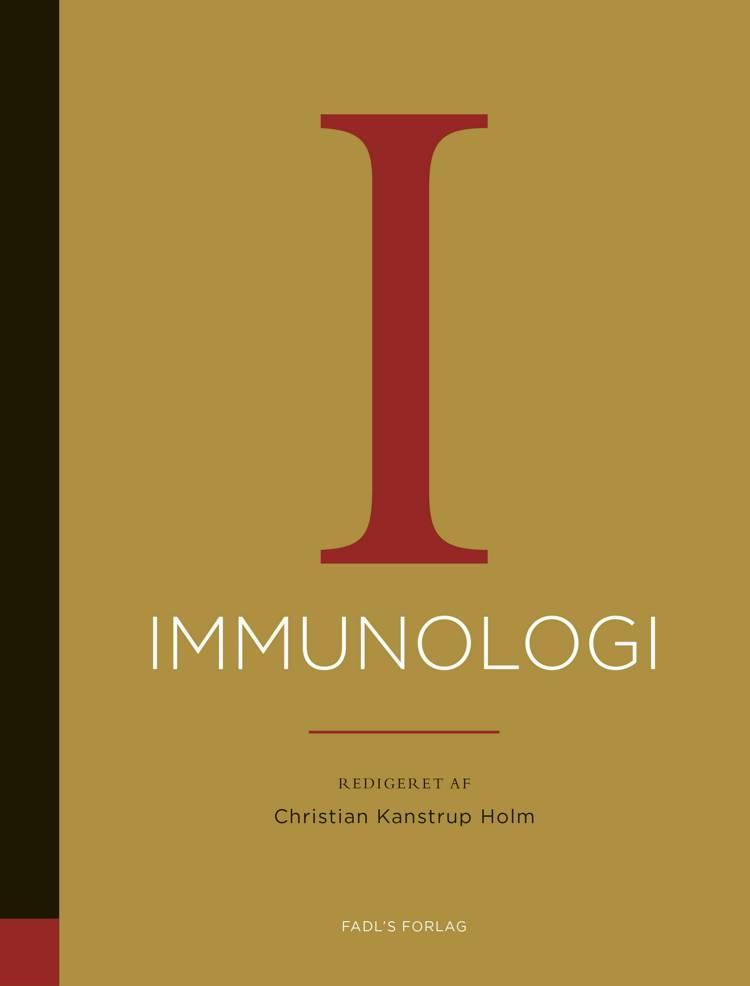 Immunologi af Christian Kanstrup Holm