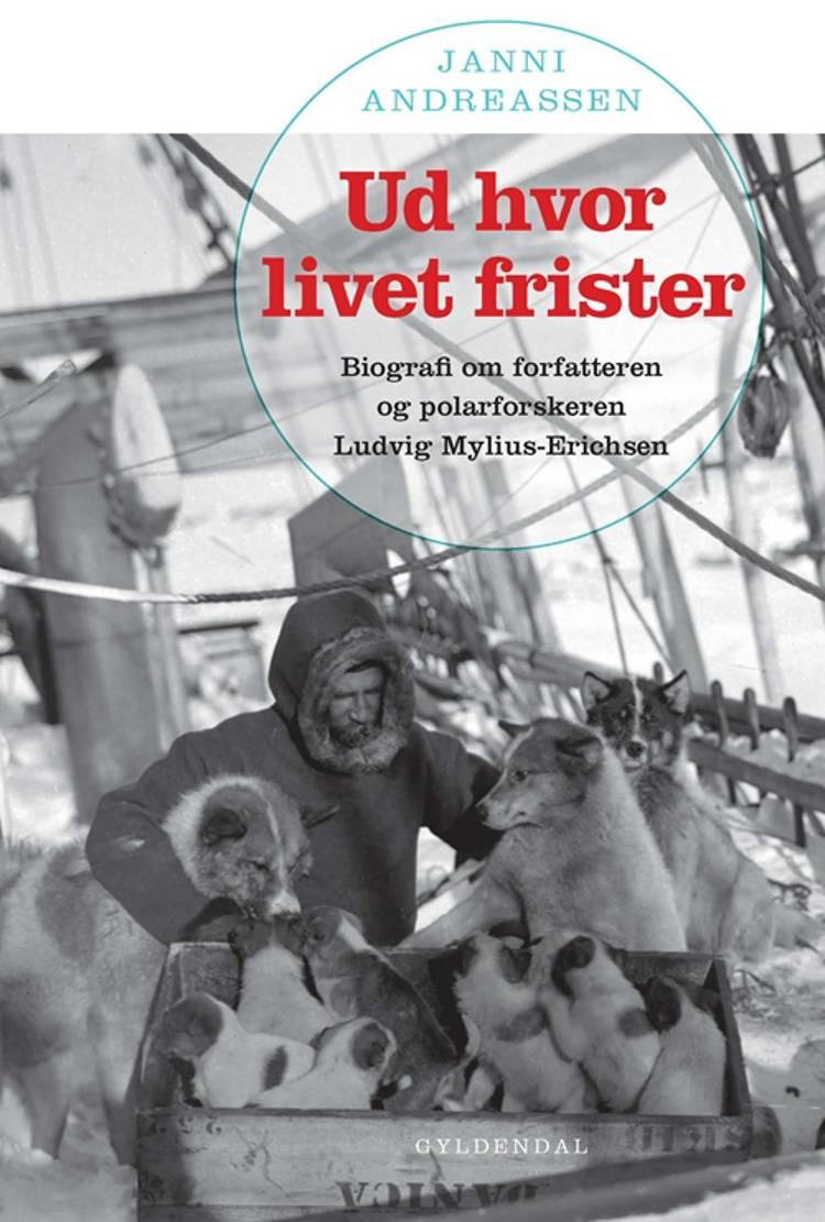 Ud hvor livet frister af Janni Andreassen