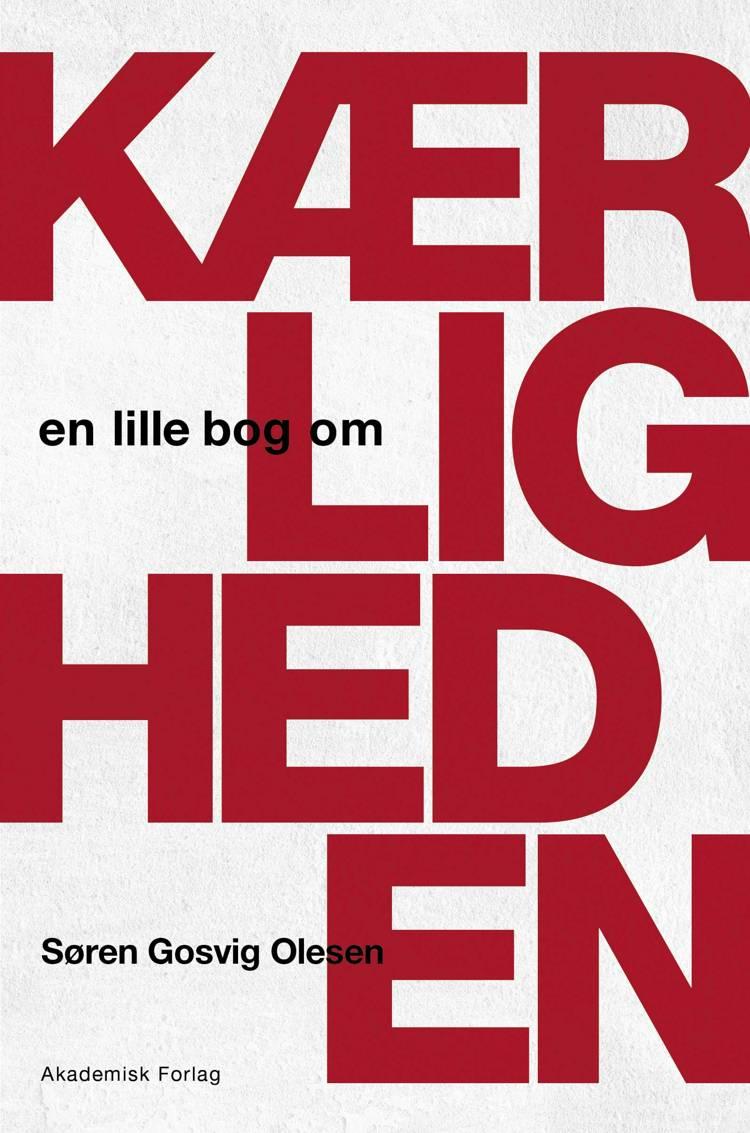 En lille bog om kærligheden af Søren Gosvig Olesen