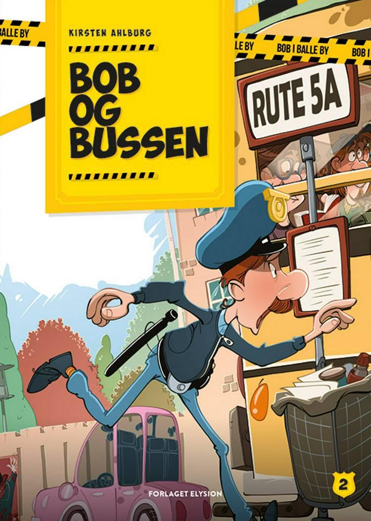 Bob og bussen af Kirsten Ahlburg
