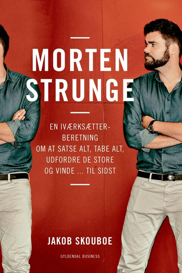 Morten Strunge af Jakob Skouboe