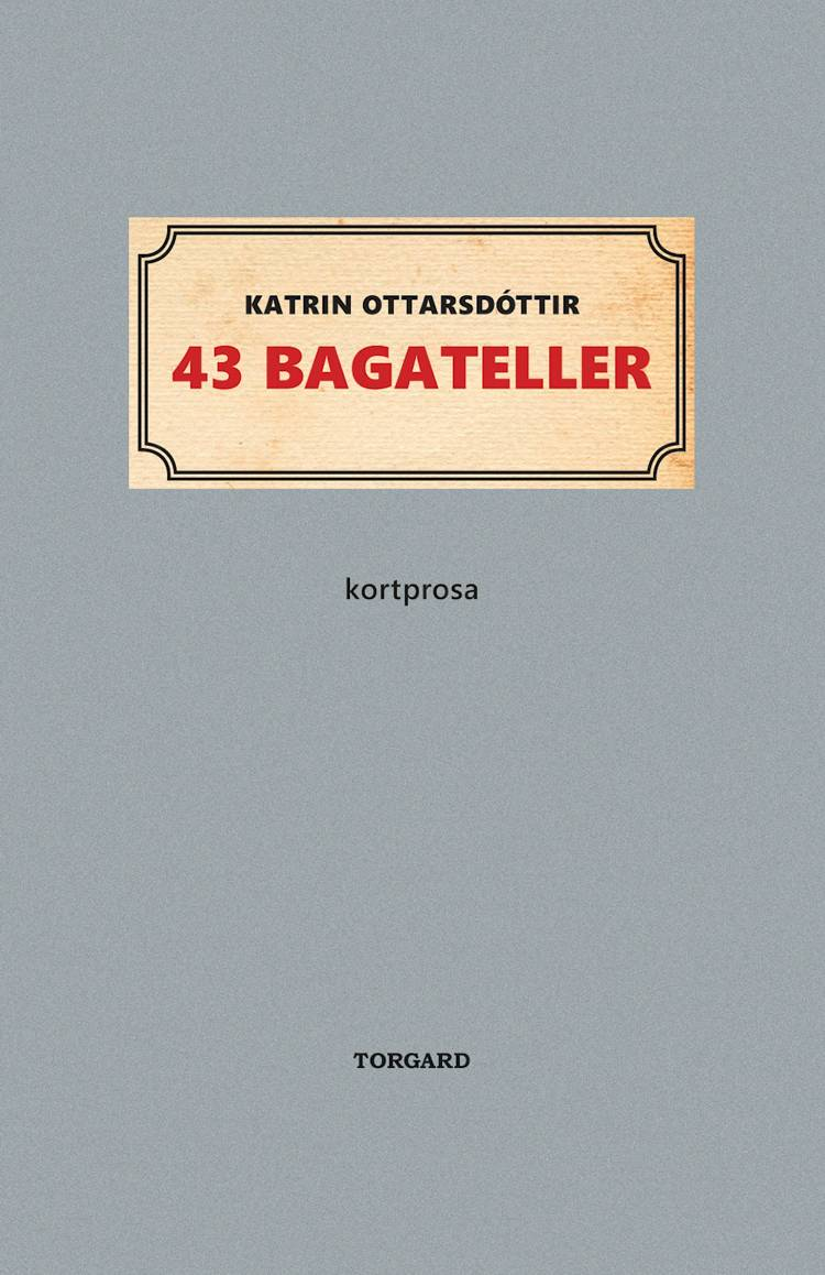 43 bagateller af Katrin Ottarsdóttir