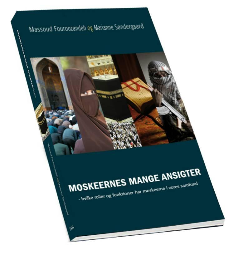 Moskeernes mange ansigter af Massoud Fouroozandeh og Marianne Søndergaard