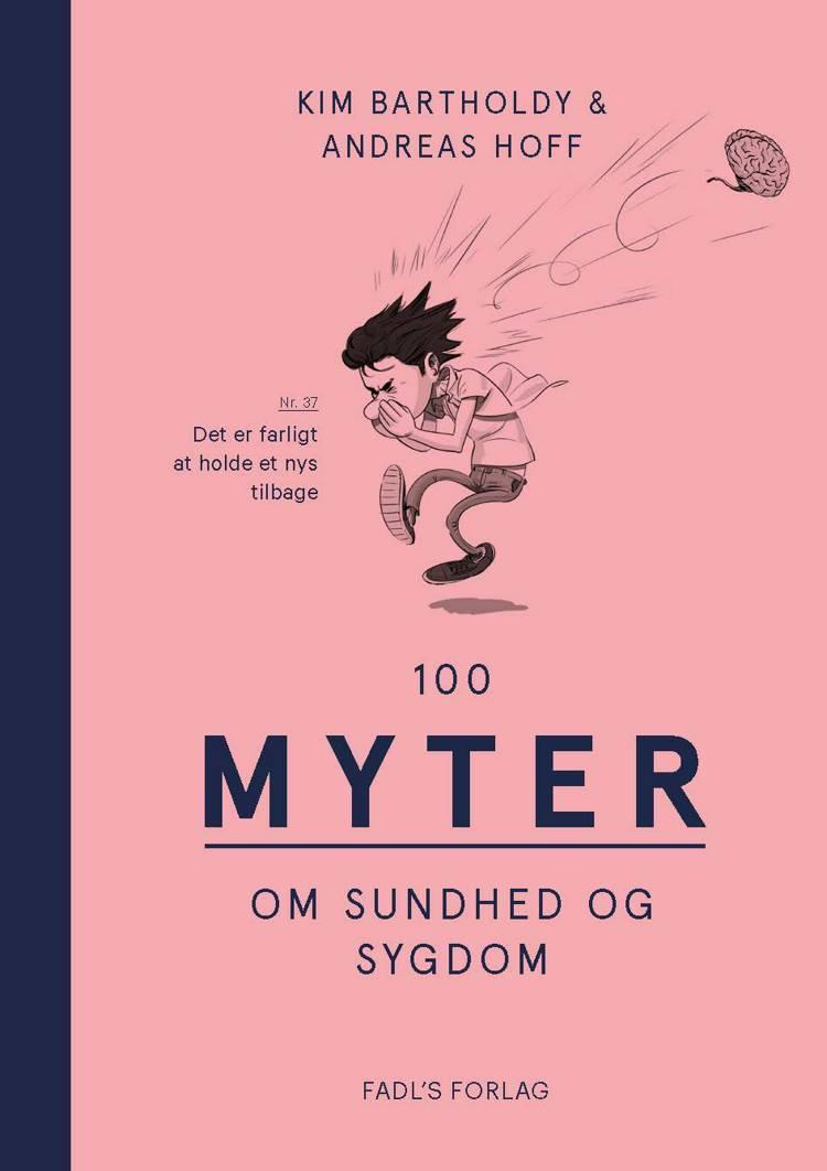 100 myter om sundhed og sygdom af Kim Bartholdy og Andreas Hoff