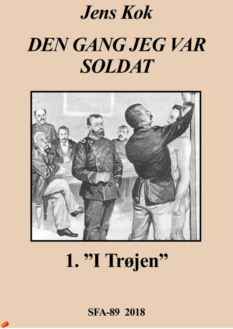 Dengang jeg var soldat af Jens Kok