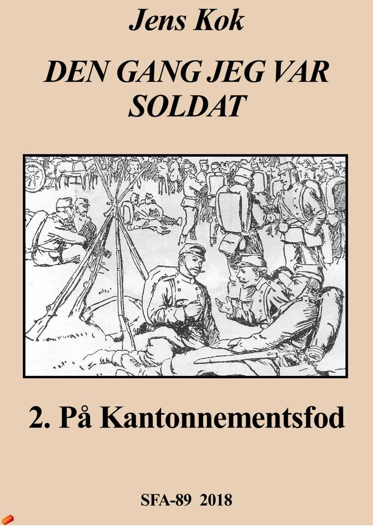 Dengan jeg var soldat 2 af Jens Kok