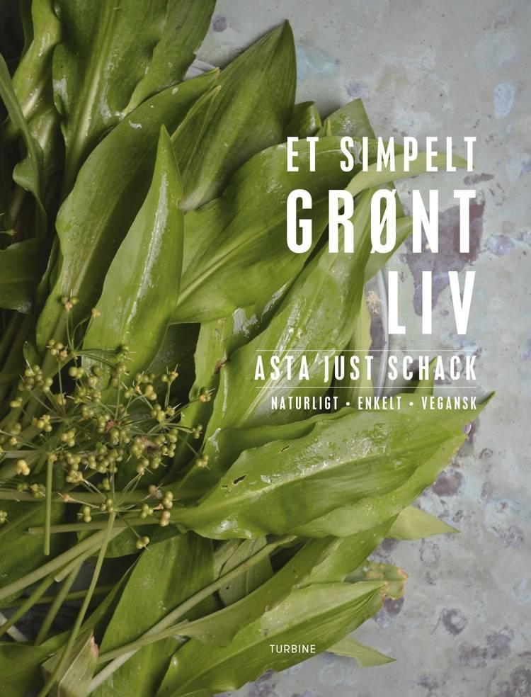 Et simpelt grønt liv af Asta Just Schack