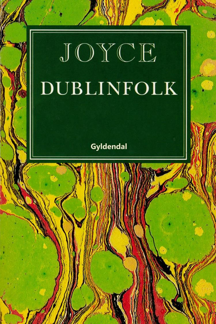 Dublinfolk af James Joyce