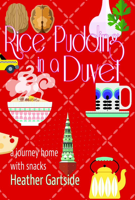 Rice Pudding in a Duvet af Heather Gartside