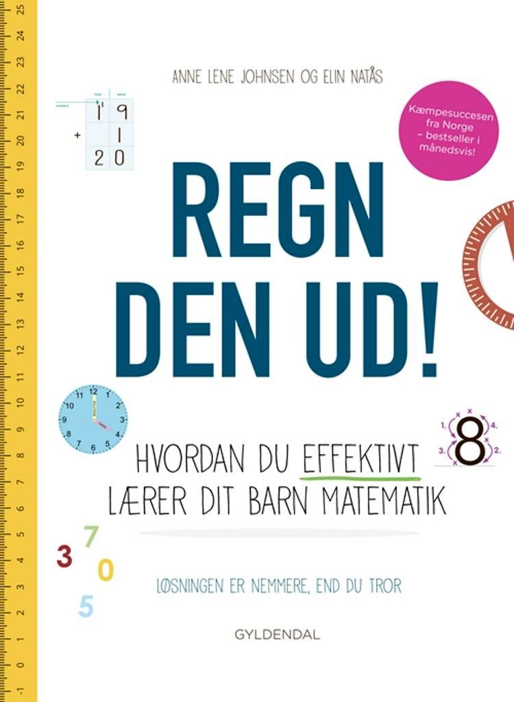 Regn den ud! af Elin Natås og Anne Lene Johnsen