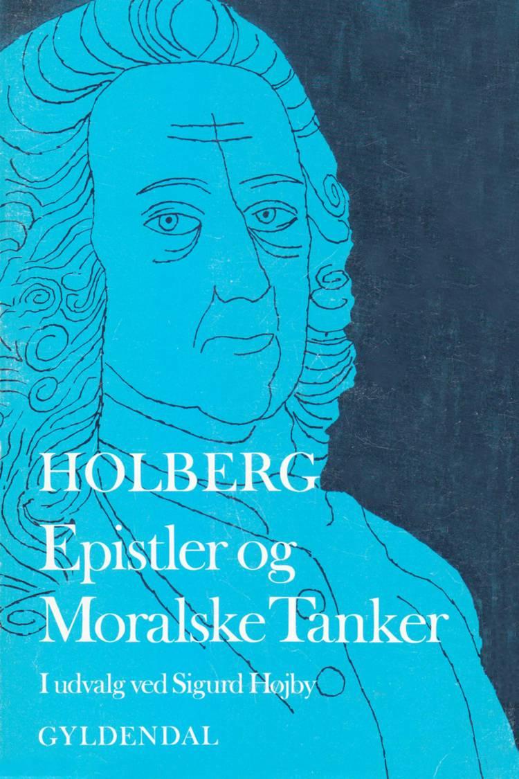Epistler og moralske tanker af Ludvig Holberg