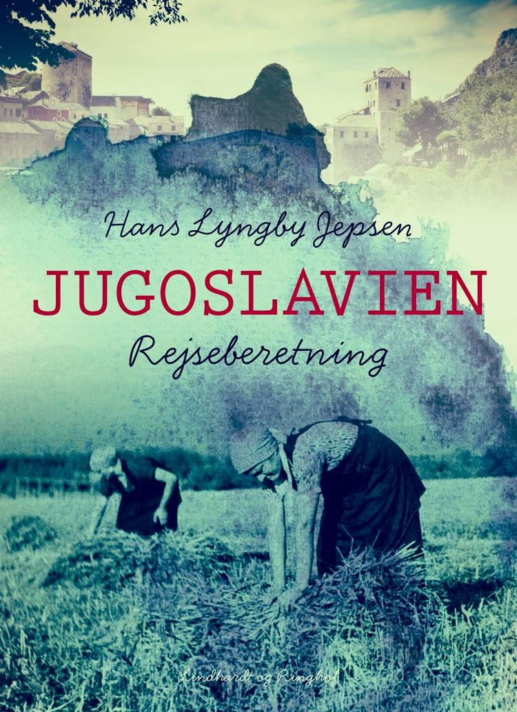 Jugoslavien af Hans Lyngby Jepsen
