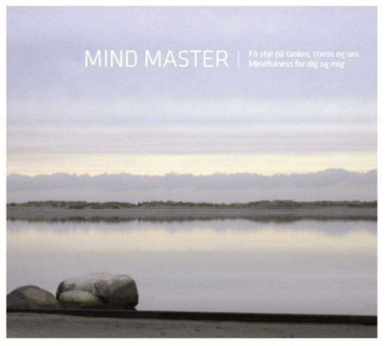 Mind Master. Mindfulness for dig og mig af Signe Saxe Jessen