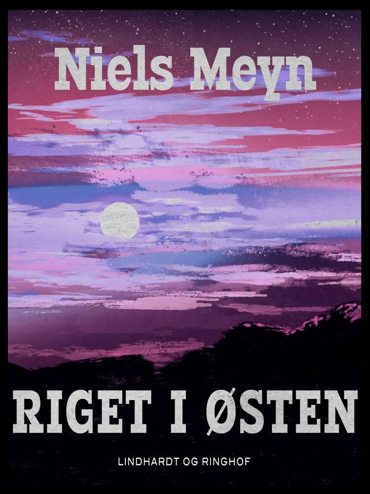 Riget i Østen af Niels Meyn