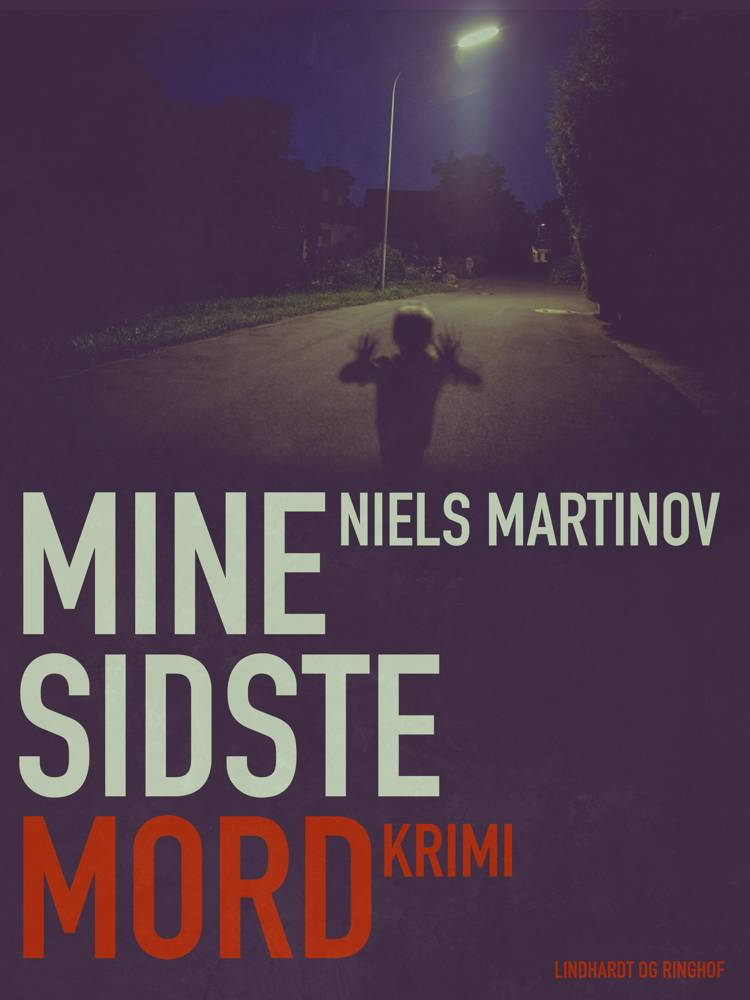 Mine sidste mord af Niels Martinov