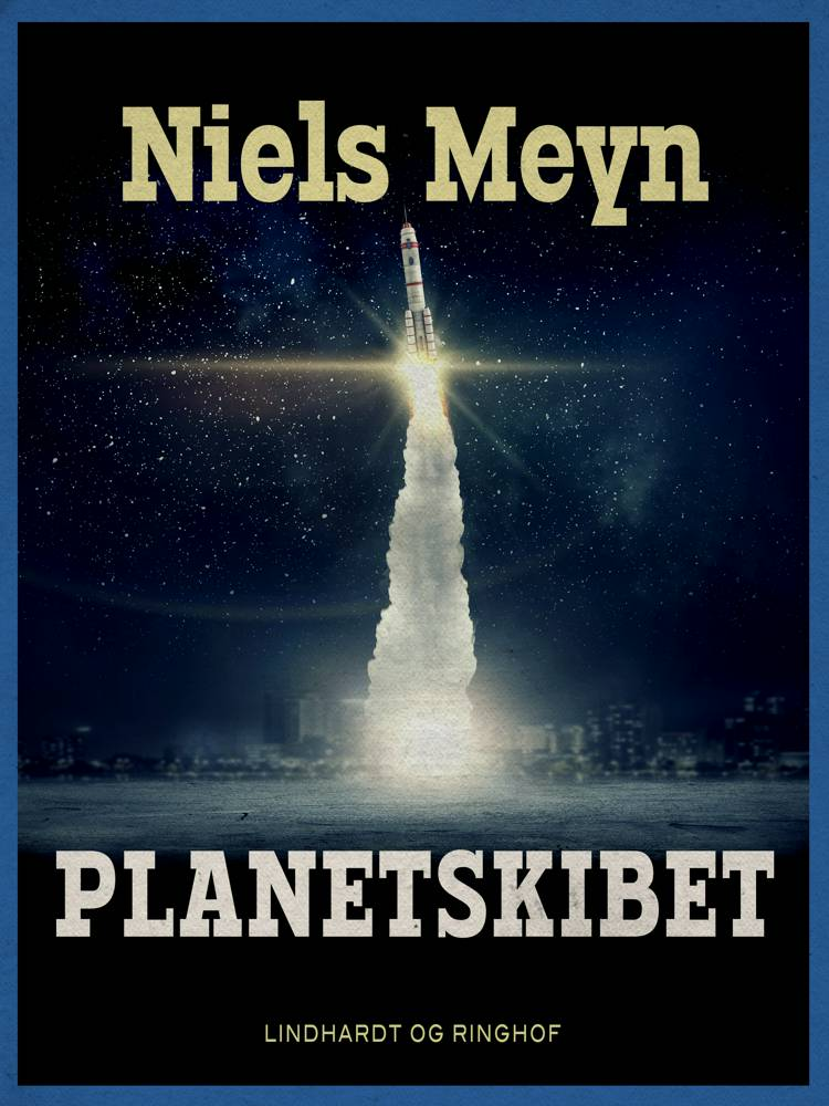 Planetskibet af Niels Meyn