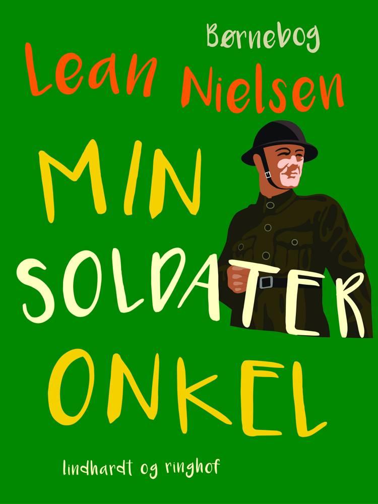 Min soldateronkel af Lean Nielsen
