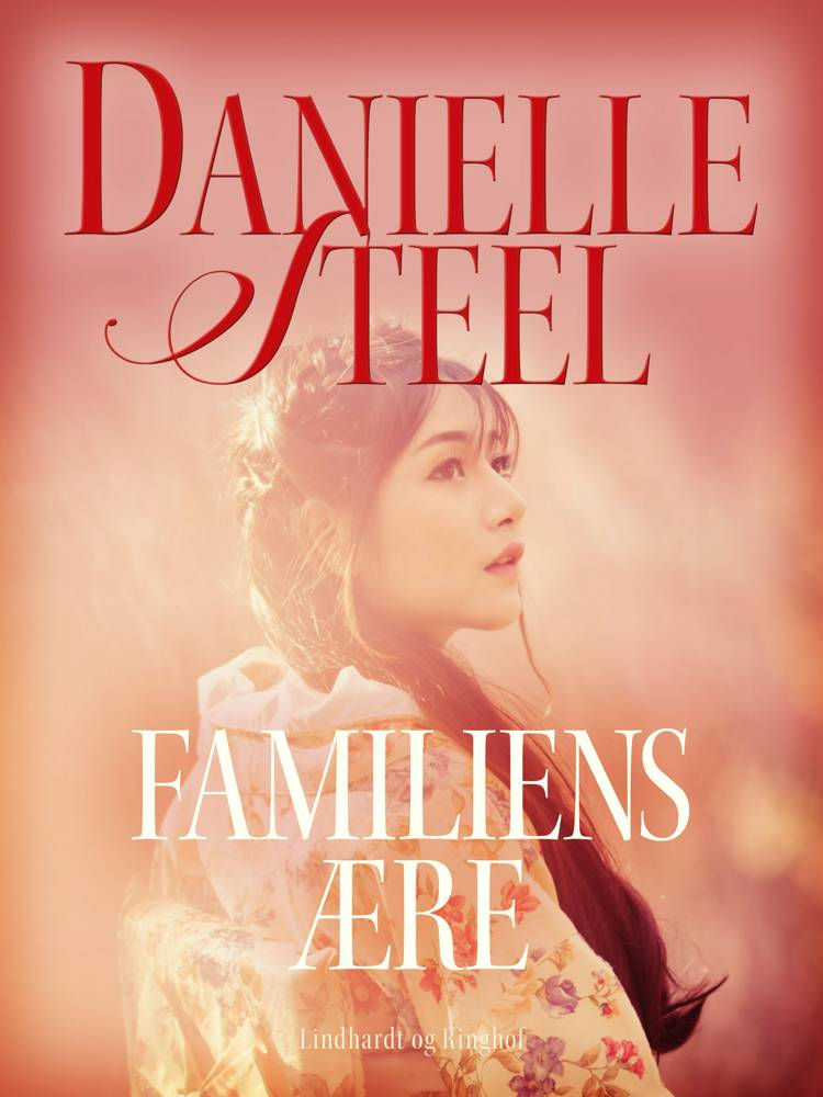 Familiens ære af Danielle Steel