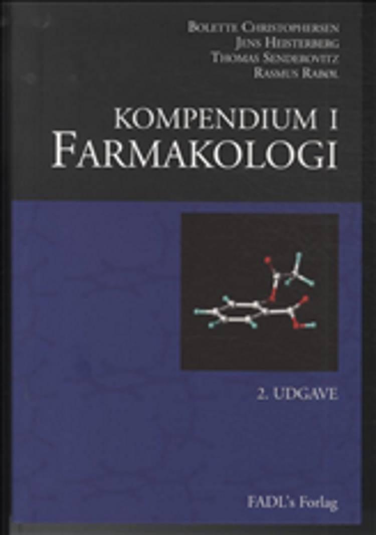 Kompendium i farmakologi af Thomas Senderovitz, Bolette Christ, Jens Heisterberg og Bolette Christophersen