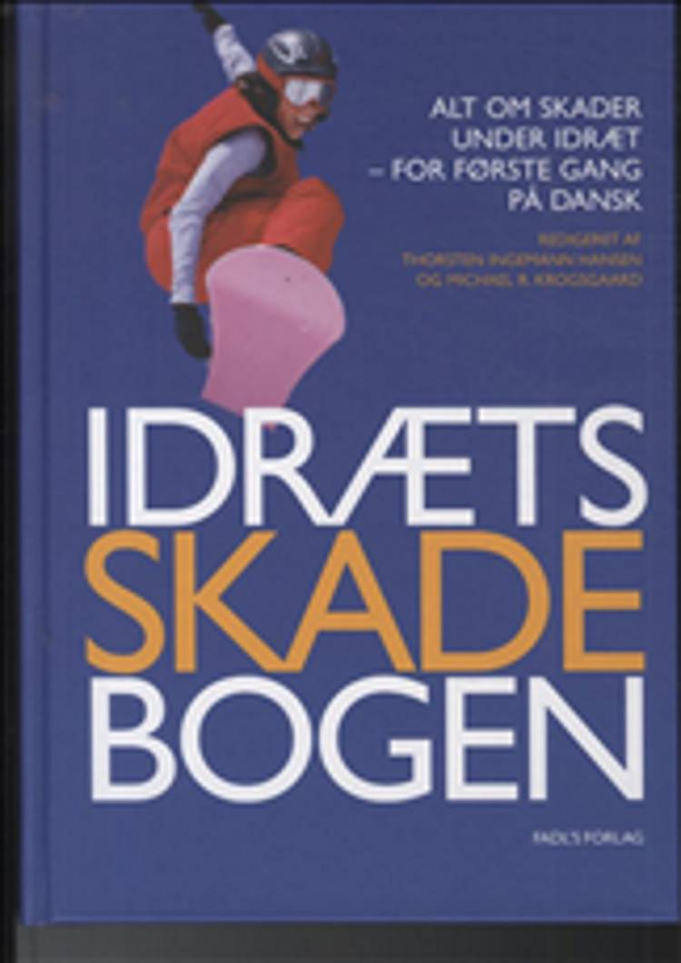 Idrætsskadebogen af Michael Krogsgaard og Thorsten Ingemann Hansen