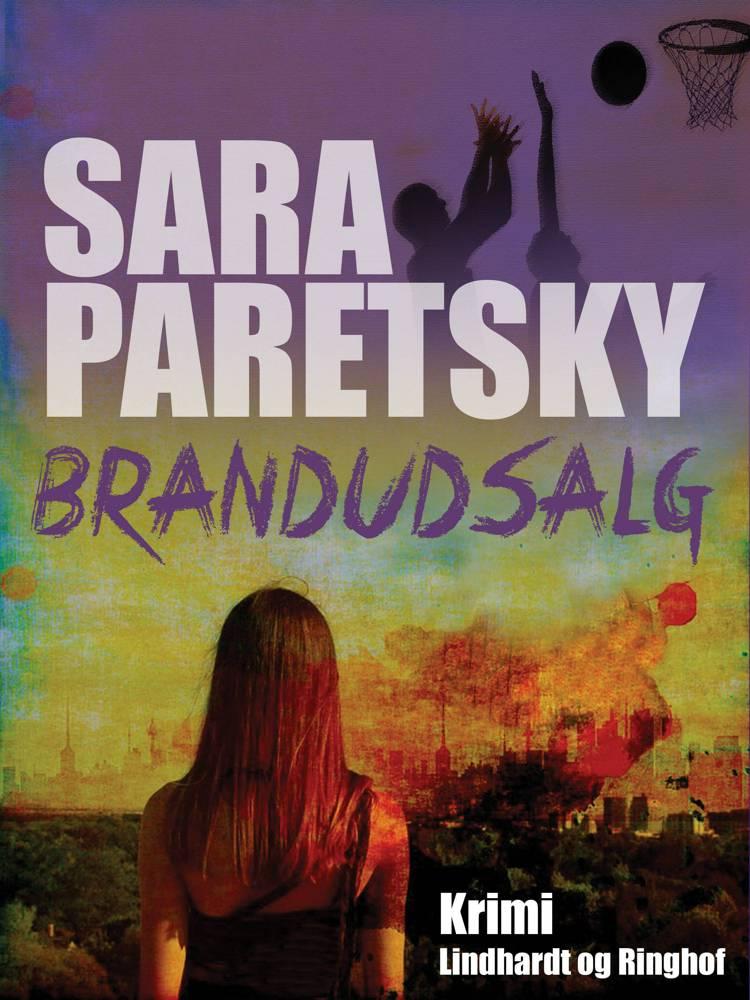 Brandudsalg af Sara Paretsky