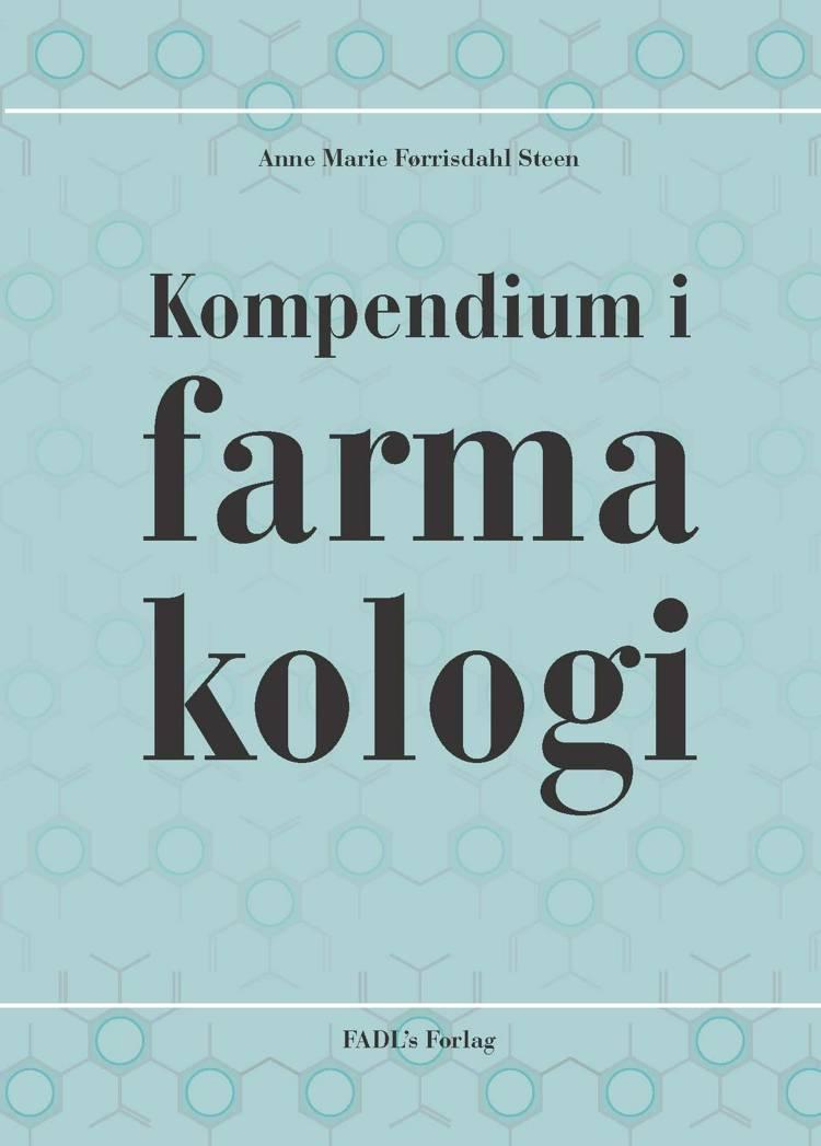 Kompendium i farmakologi af Anne Marie Førrisdahl Steen