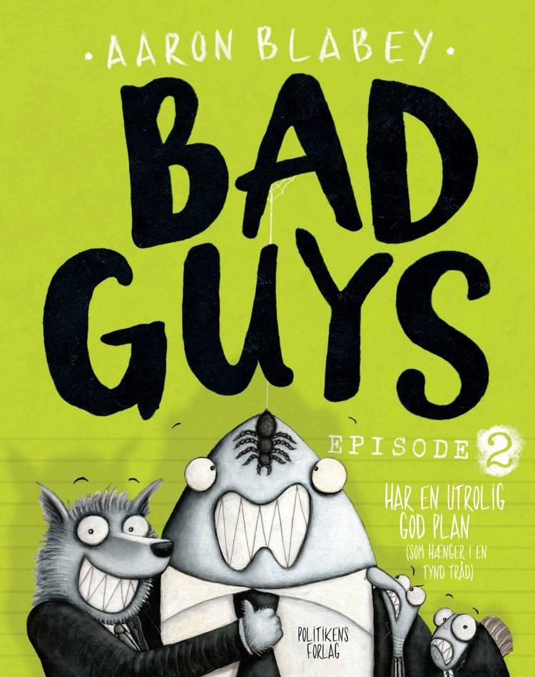 Bad Guys 2 af Aaron Blabey