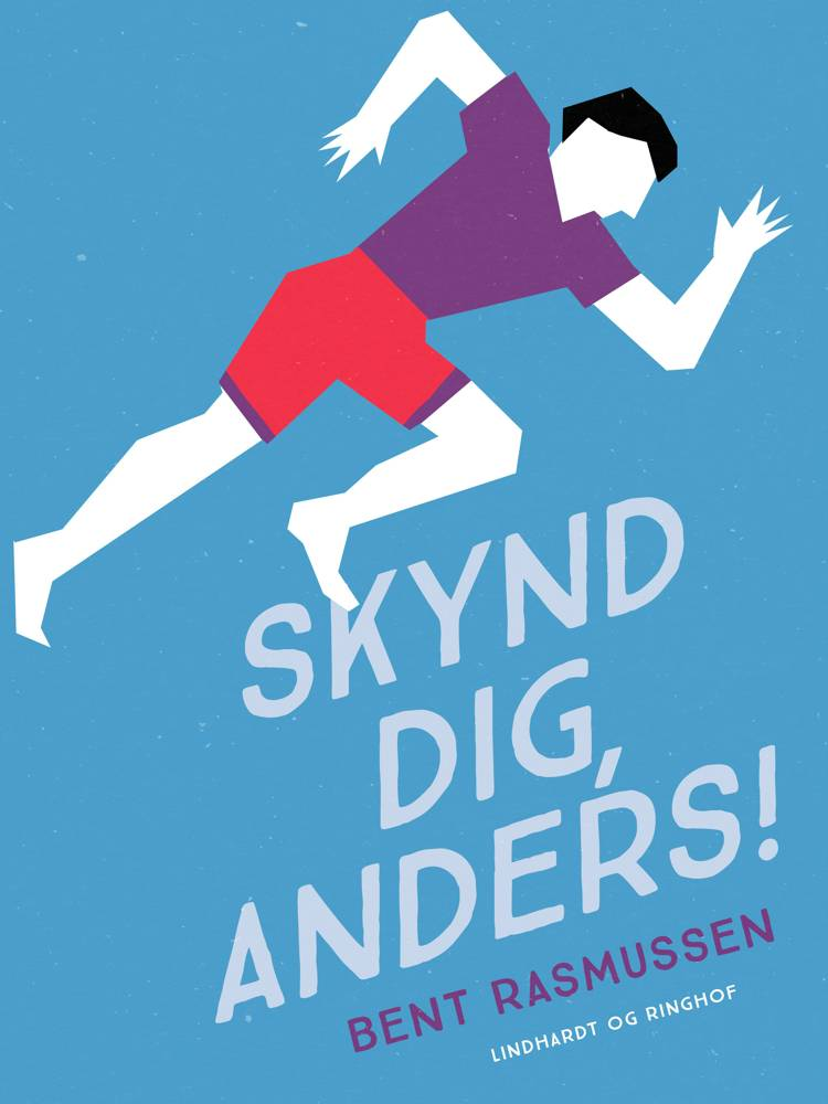 Skynd dig, Anders! af Bent Rasmussen