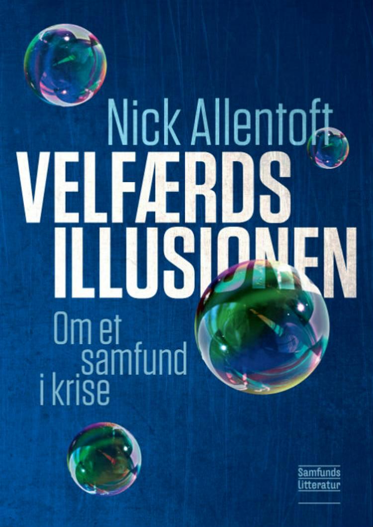 Velfærdsillusionen af Nick Allentoft