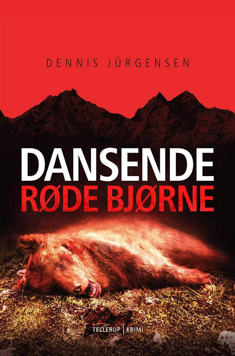 Dansende røde bjørne af Dennis Jürgensen