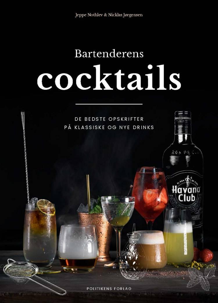 Bartenderens cocktails af Jeppe Nothlev og Nicklas Jørgensen