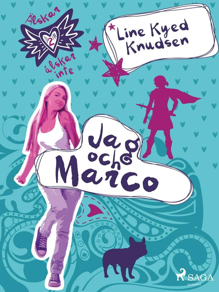 Älskar, älskar inte 2 - Jag och Marco af Line Kyed Knudsen