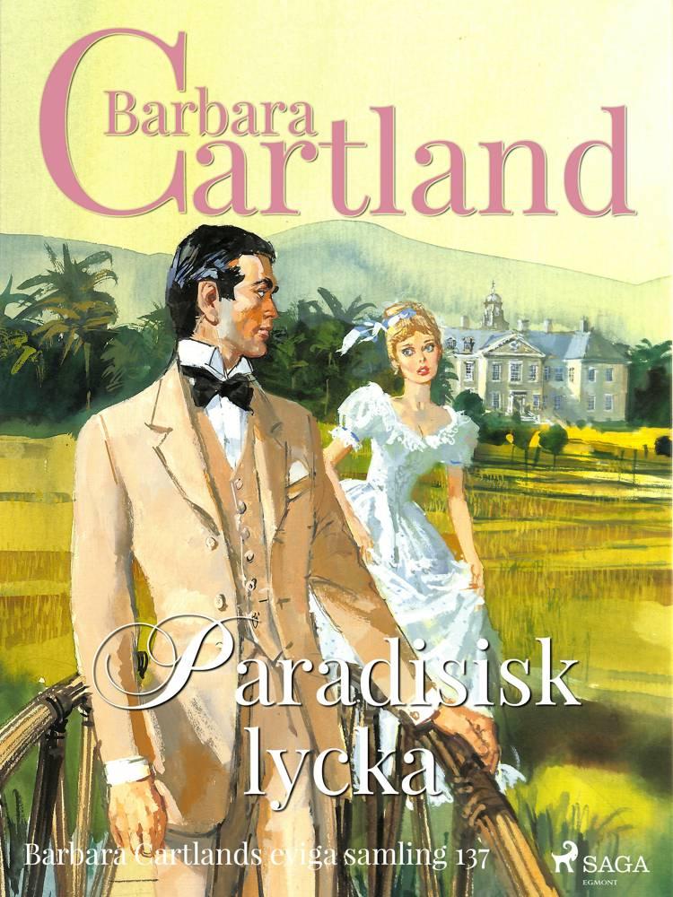 Paradisisk lycka af Barbara Cartland
