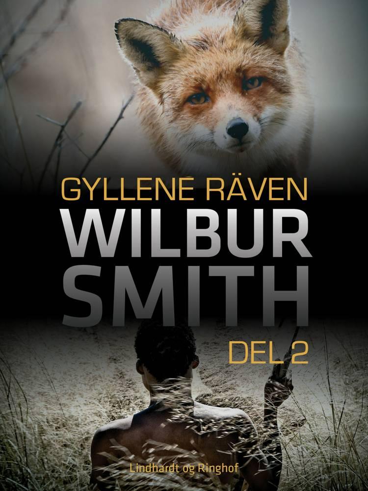 Gyllene räven del 2 af Wilbur Smith
