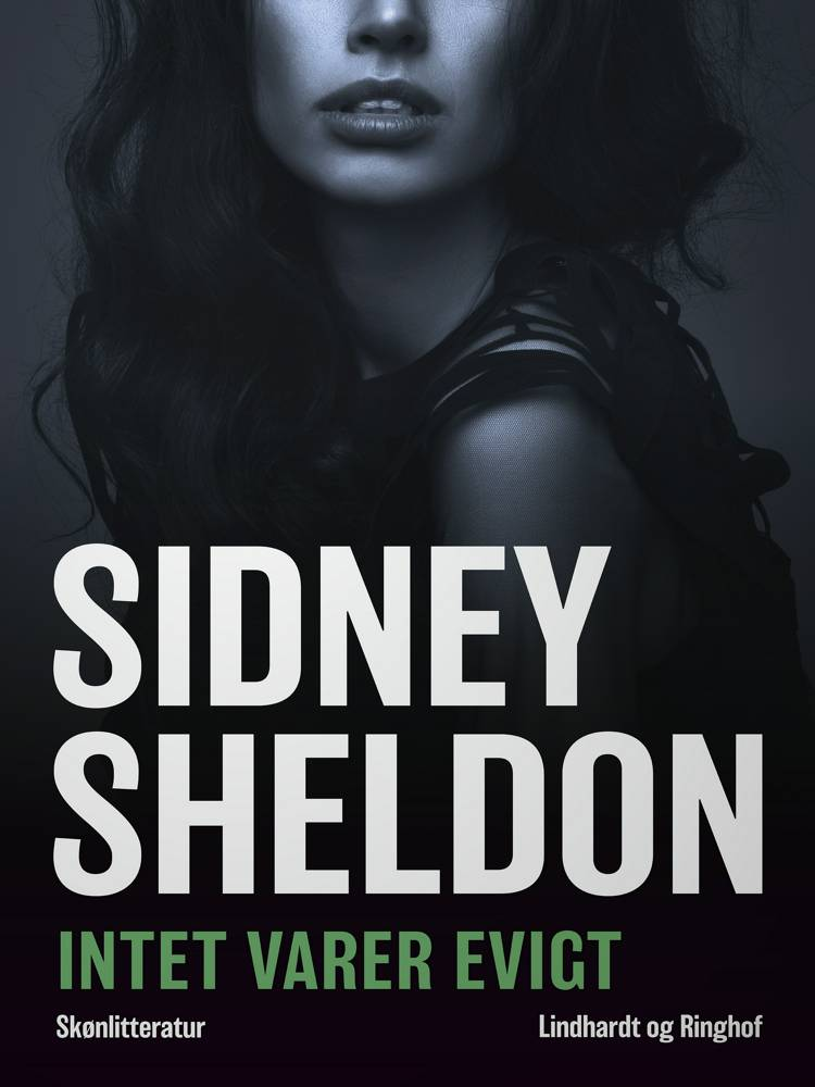Intet varer evigt af Sidney Sheldon