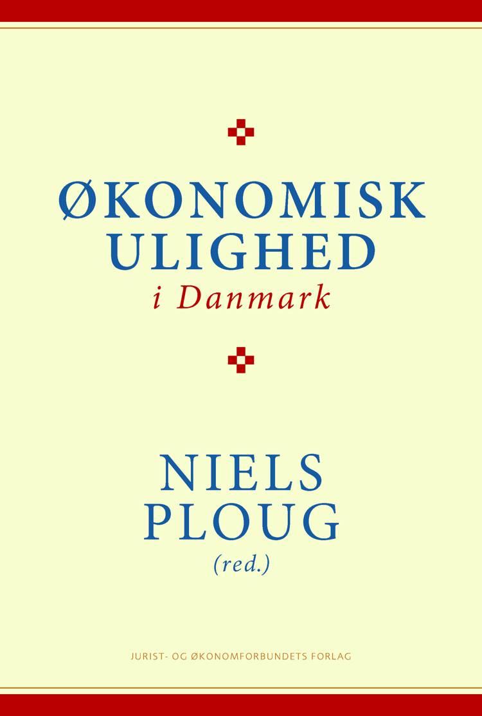 Økonomisk ulighed i Danmark af Niels Ploug