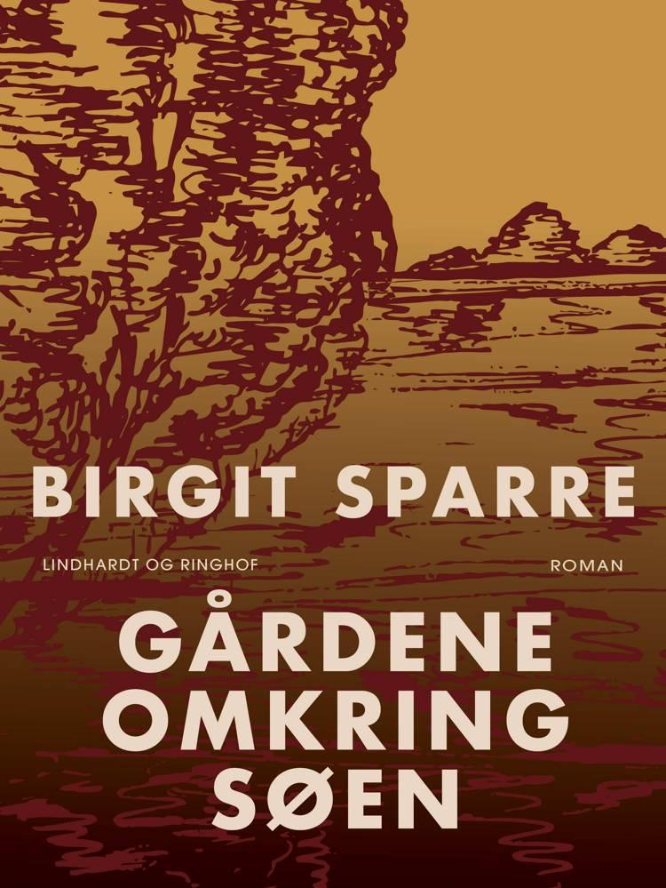 Gårdene omkring søen af Birgit Sparre