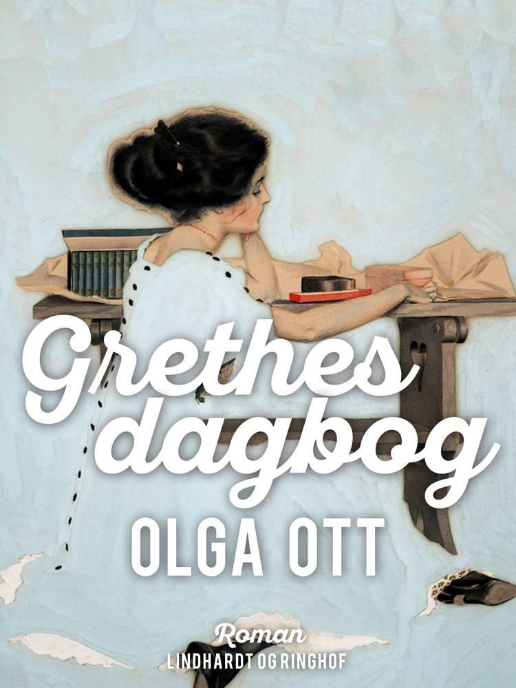 Grethes dagbog af Olga Ott
