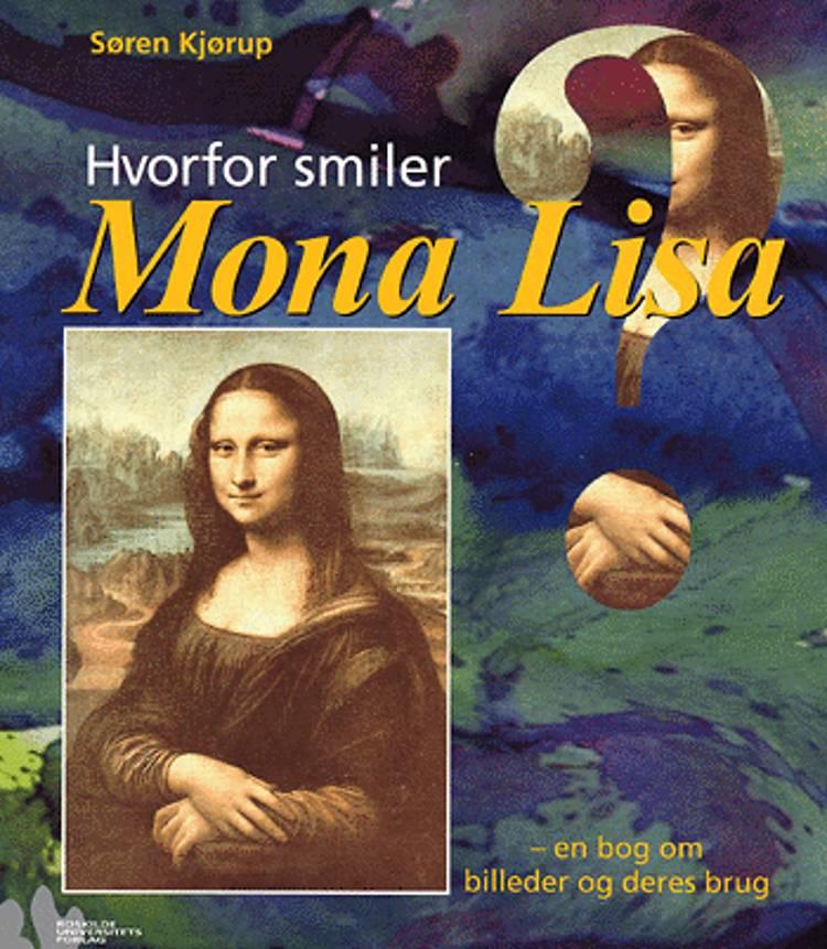 Hvorfor smiler Mona Lisa? af Søren Kjørup