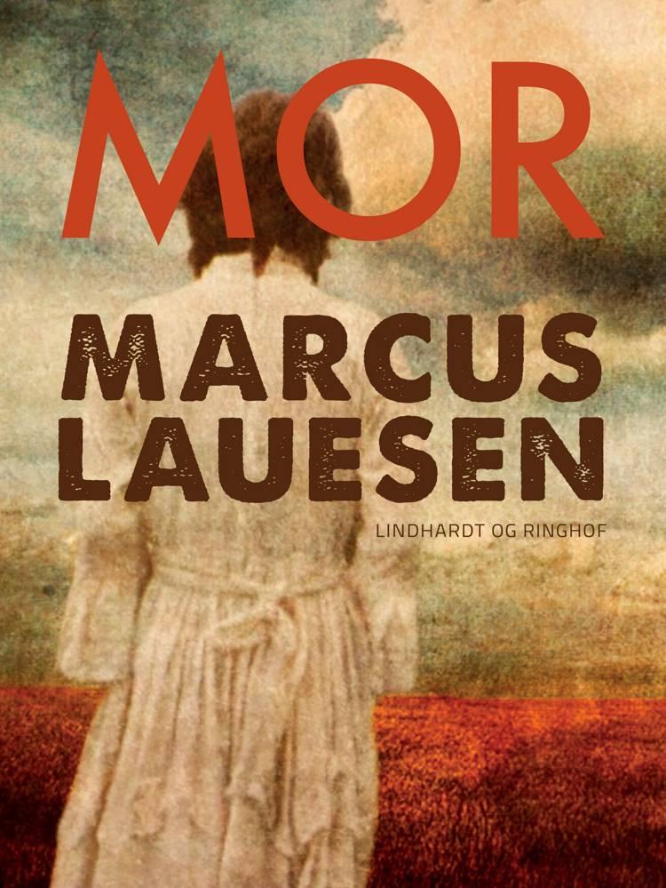 Mor af Marcus Lauesen