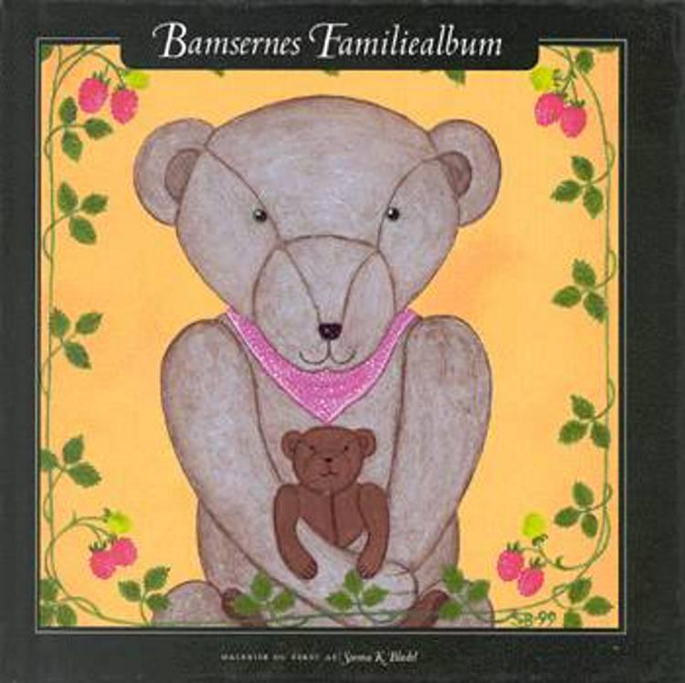 Bamsernes familiealbum af Sunna K. Blædel